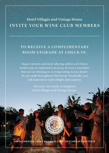 The Estate Yountville privileges for Wine Club members